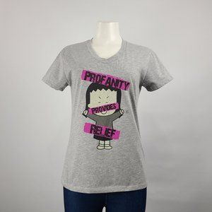 Profanity Provides Relief Tshirt Size S